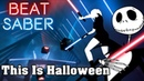 Beat Saber - This Is Halloween - Marilyn Manson (custom song) | FC