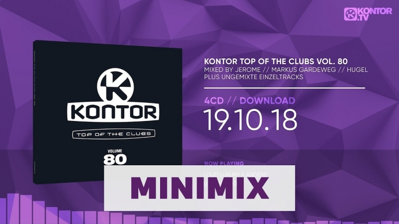 Kontor Top Of The Clubs Vol. 80 (Official Minimix HD.Kontor.TV)