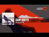 @samgretsmusic - Live on Water #Periscope #Techno #music