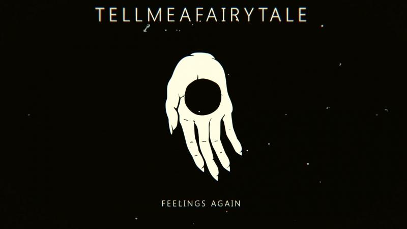 Tell Me a Fairytale - Feelings Again (Audio)