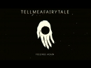 Tell Me a Fairytale Feelings Again Audio