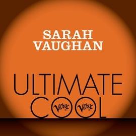 Sarah Vaughan альбом Sarah Vaughan: Verve Ultimate Cool