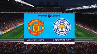 Manchester United vs Leicester | Premier League Matchday 1 of 38 | Old Trafford