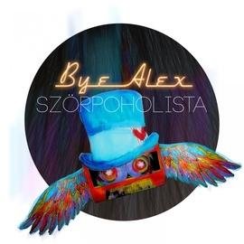 ByeAlex альбом Szörpoholista