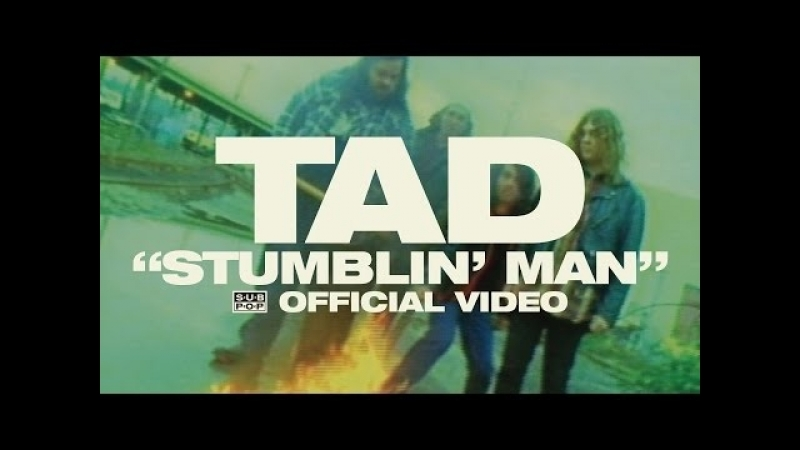 TAD - Stumblin Man