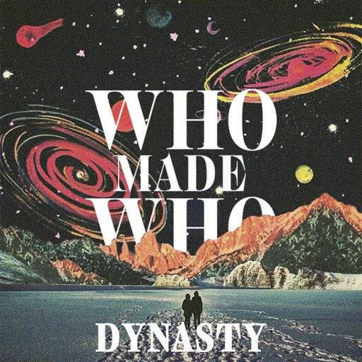 WhoMadeWho альбом Dynasty