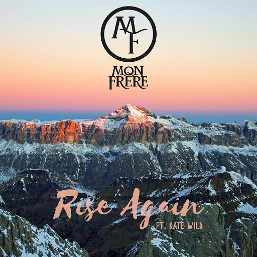 Mon Frere альбом Rise Again (feat. Kate Wild)