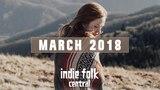 New Indie Folk March 2018
