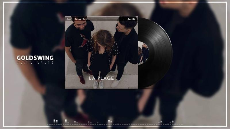 LA PLAGE Jubilé Feat Témé Tan