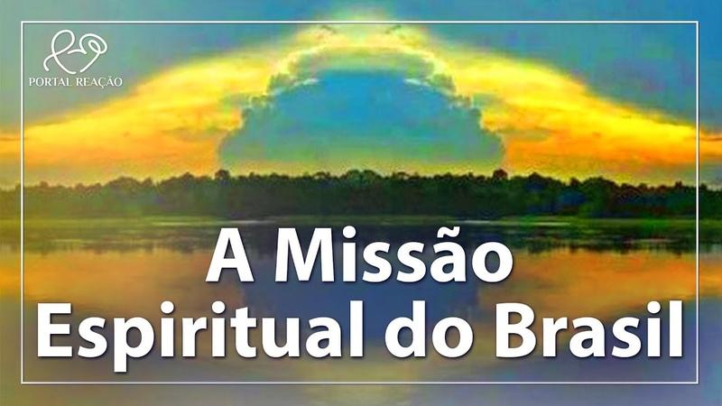 A missão Espiritual do Brasil - Rossandro Klinjey e Almudena Ruis