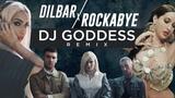 Dilbar X Rockabye Neha Kakkar, Dhvani Clean Bandit, Sean Paul DJ Goddess Remix