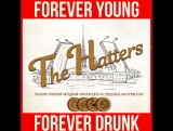 The Hatters - Forever Young Forever Drunk (feat. Just Femi)