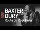 Baxter Dury - live @ La Route du Rock Hiver 2018 (Full Show HiRes) ARTE Concert