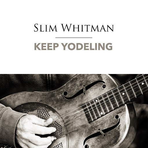 Slim Whitman альбом Keep Yodeling