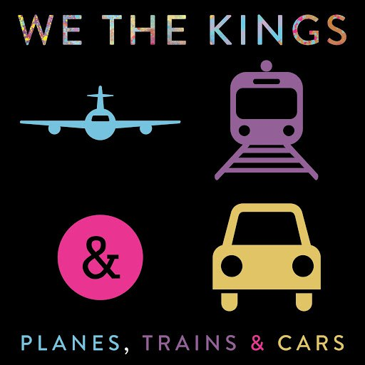 We The Kings альбом Planes, Trains & Cars