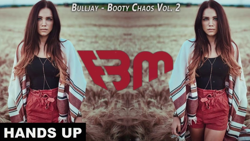 Bulljay - Booty Chaos Vol. 2 (L´Amour Toujours vs. In My Mind)
