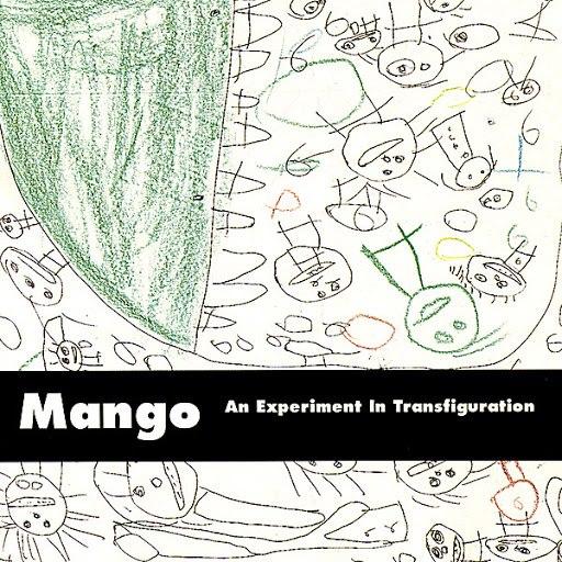 Mango альбом An Experiment In Transfiguration