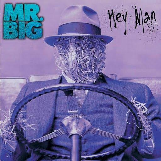 Mr. Big альбом Hey Man [Expanded]