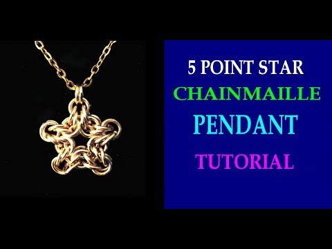 5 POINT STAR CHAINMAILLE PENDANT TUTORIAL