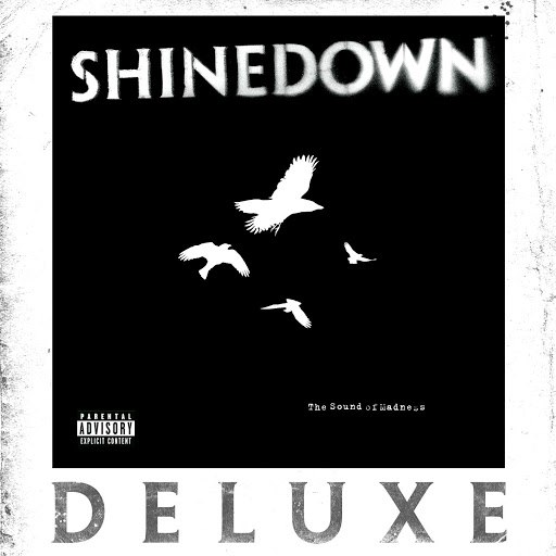 Shinedown альбом The Sound of Madness (Deluxe)