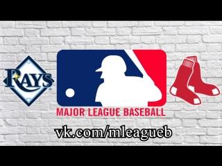 Tampa Bay Rays vs Boston Red Sox   17.08.2018   AL   MLB 2018 (1/3)