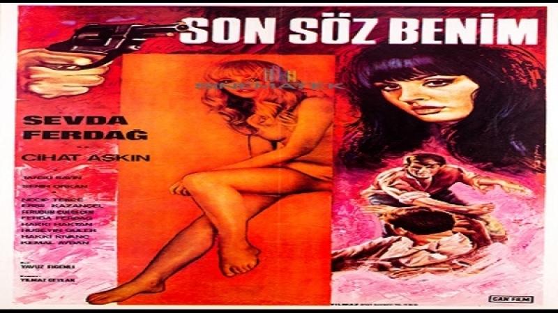 Son Söz Benim - Yavuz Figenli -1967 - Sevda Ferdag, Cihat Askin, Tansu Sayin