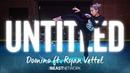 DOMINO - UNTITLED ft. Ryan Vettel | MaryAnn Chavez Choreography | IMMASPACE Class