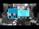 weezer - Weezer (The Blue Album) Full Album + Demos