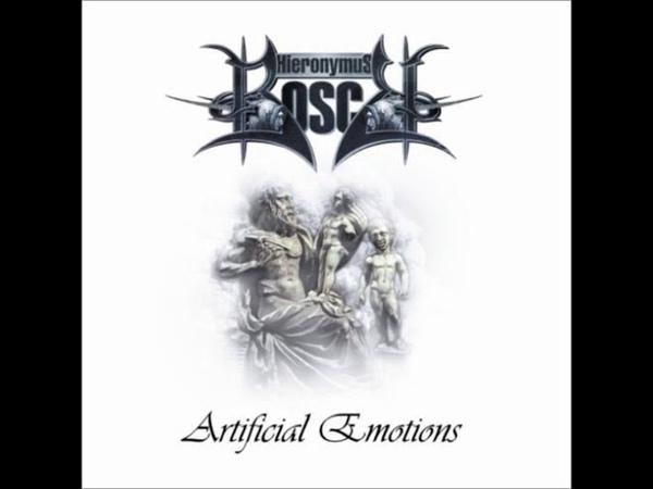 Hieronymus Bosch - Artificial Emotions (2005) [Full Album]