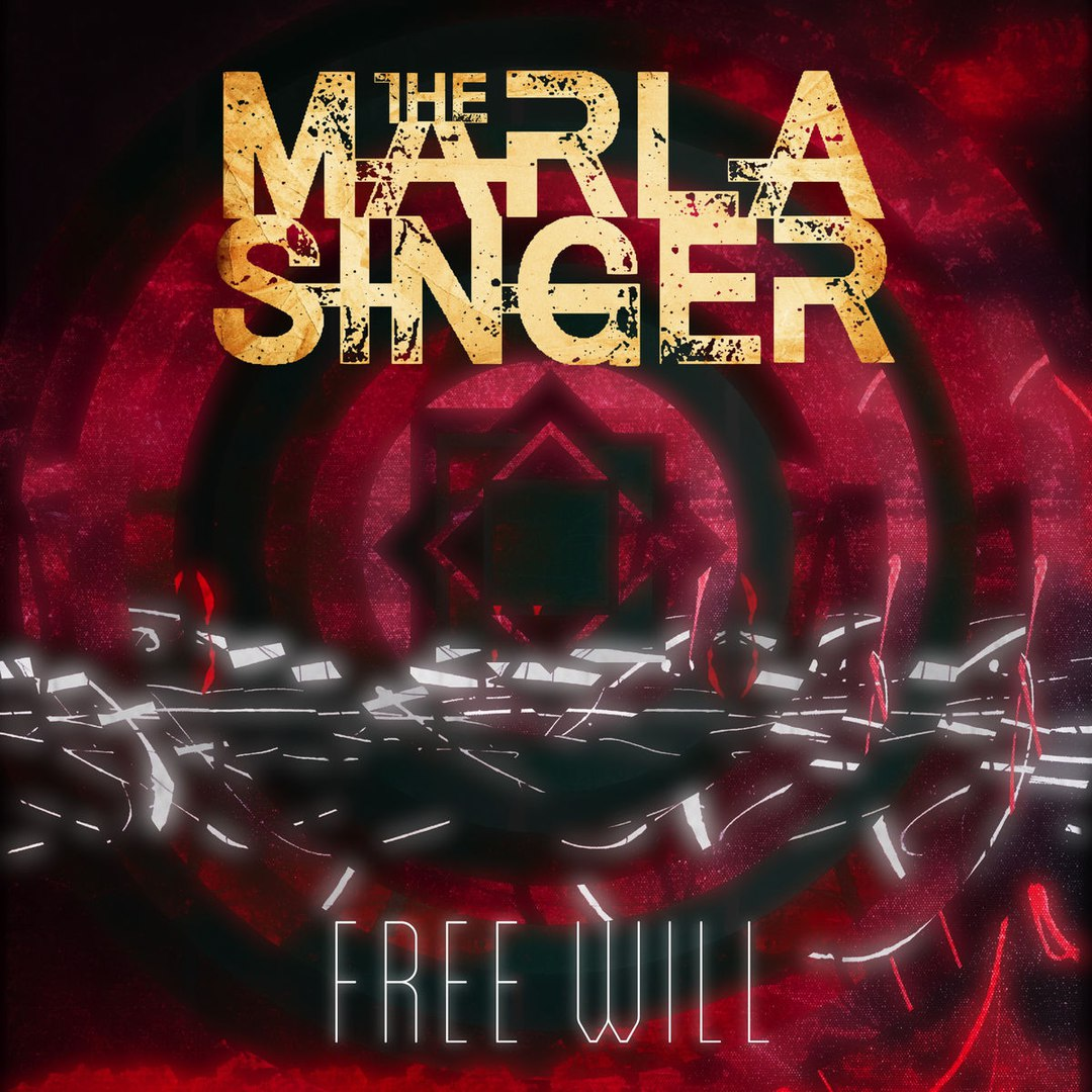 The Marla Singer - Free Will (2017)