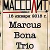 18.01 Marcus Bona Trio в Массолите!