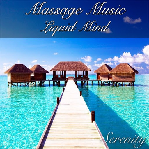 Serenity альбом Massage Music Liquid Mind