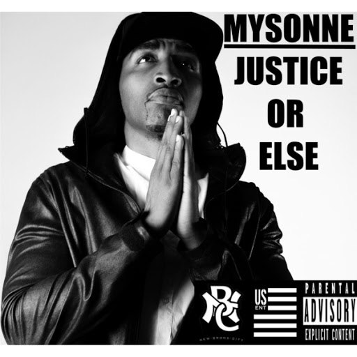 Mysonne альбом Justice or Else