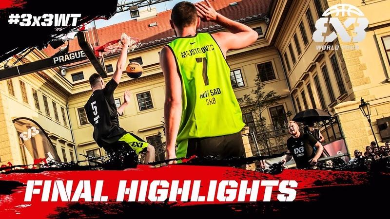 Novi Sad v Gagarin Final Highlights FIBA 3x3 World Tour 2018 Prague Masters 2018