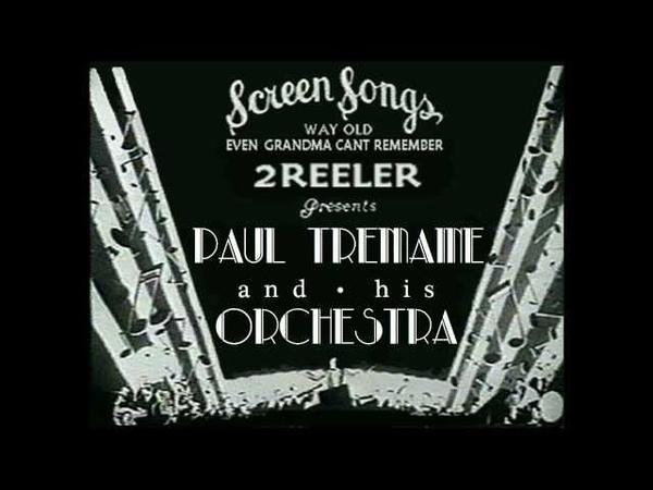 Paul Tremaine Orch. 1929 Hot! Roaring Twenties