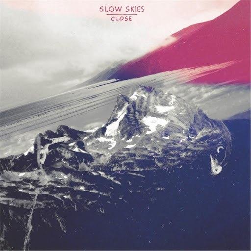 Slow Skies альбом Close
