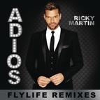 Ricky Martin альбом Adiós (Flylife Remixes)