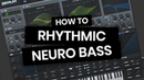 Rhythmic Neuro Bass tutorial in the style of Noisia, Mefjus, ...