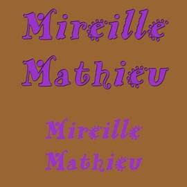 Mireille Mathieu альбом Mireille Mathieu