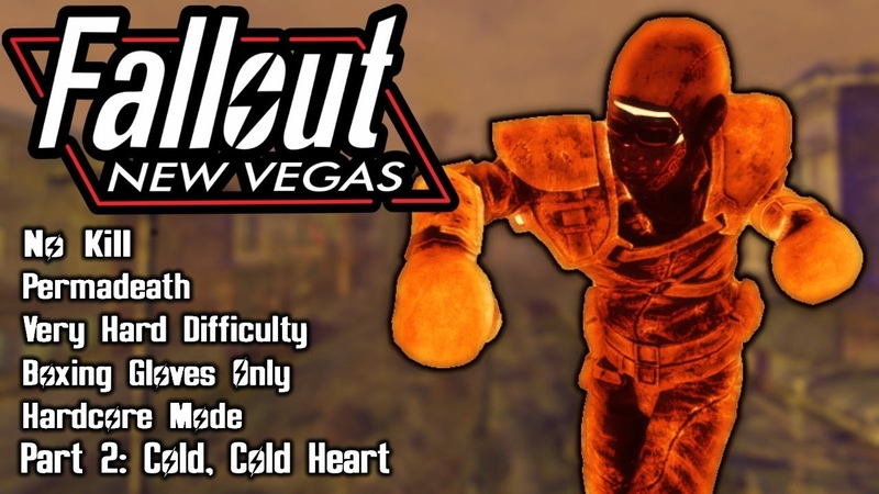 Fallout New Vegas - No Kill - Very Hard - Permadeath - Gloves Only - Part 2: Cold, Cold Heart