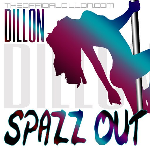 Dillon альбом Spazz Out (Radio Version)
