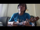 Everything Stays Adventure Time ukulele cover