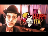 Kuplinov ► Play А ТЫ ПРИНЯЛ РАДОСТИН ► We Happy Few