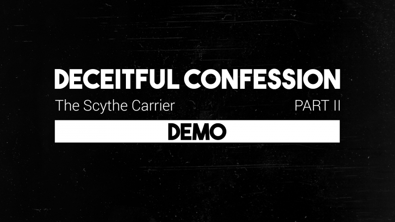Deceitful Confession - The Scythe Carrier pt. II (Demo)