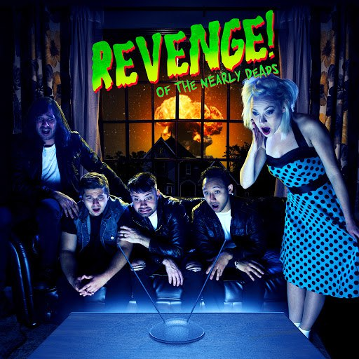The Nearly Deads альбом Revenge of the Nearly Deads