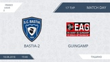 AFL18. France. Ligue 2. Day 17. Bastia-2 - Guingamp