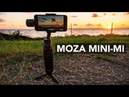 MOZA MINI MI SMARTPHONE 3-AXIS GIMBAL REVIEW