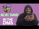 BLVC SVND Goes 'In The DMs' w/ Masked Gorilla