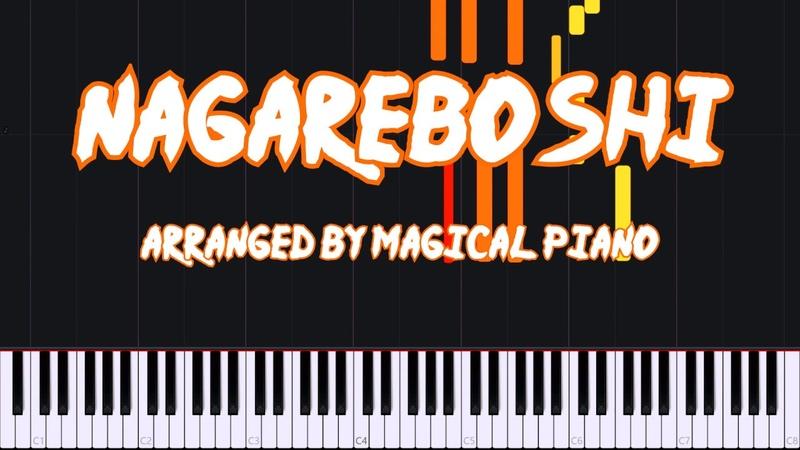 Nagareboshi Shooting Star Naruto Shippuden Ending 1 Piano Tutorial Magical Piano