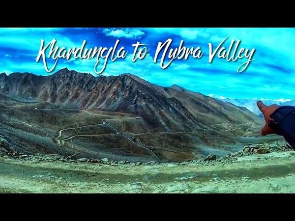 KHARDUNGLA PASS TO NUBRA VALLEY LEH LADAKH TRIP 2018
